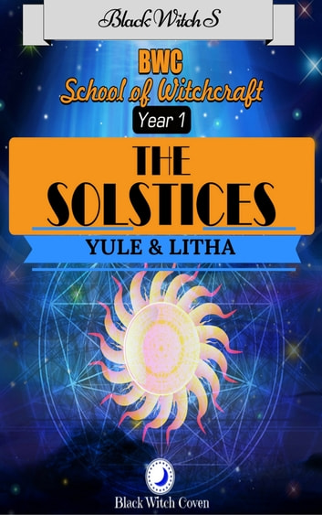 The Solstices: Yule & Litha