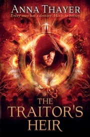 The Traitor's Heir ebook by Anna Thayer