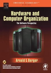 Hardware and Computer Organization ebook by Berger, Arnold S.