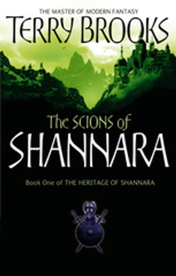 The Scions Of Shannara - The Heritage of Shannara, book 1 ebook by Terry Brooks