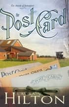 The Postcard ebook by Laura V. Hilton