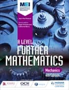 MEI A Level Further Mathematics Mechanics 4th Edition eBook by Jean-Paul Muscat