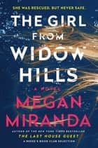 The Girl from Widow Hills - A Novel ebook by