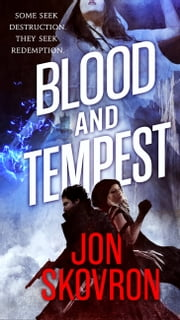 Blood and Tempest ebook by Jon Skovron