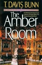 Amber Room, The (Priceless Collection Book #2) ebook by
