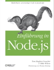 Einführung in Node.JS ebook by Tom Hughes-Croucher, Mike Wilson
