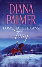 Long, Tall Texans - Tony ebook by Diana Palmer