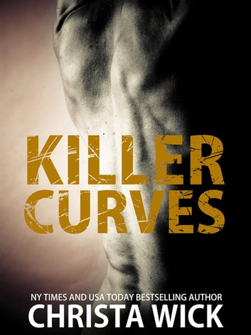 Killer Curves ebook by Christa Wick