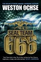 SEAL Team 666 ebook by Weston Ochse