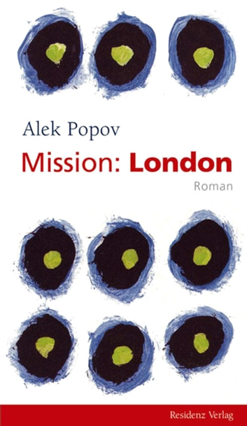 Mission: London ebook by Alek Popov