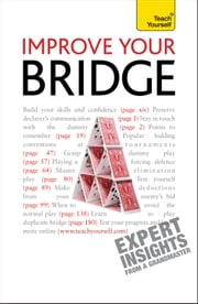 Improve Your Bridge: Teach Yourself ebook by David Bird