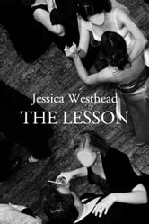 The Lesson ebook by Jessica Westhead