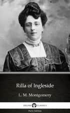 Rilla of Ingleside by L. M. Montgomery (Illustrated) ebook by L. M. Montgomery, Delphi Classics