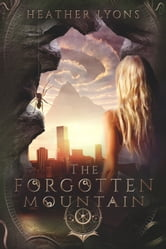 The Forgotten Mountain ebook by Heather Lyons