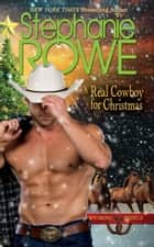 A Real Cowboy for Christmas (Wyoming Rebels, #6) ebook by Stephanie Rowe