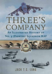 Three's Company ebook by Jack T C Long