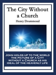 The City Without a Church ebook by Henry Drummond