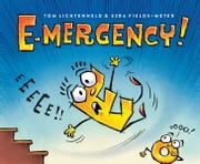 E-mergency! ebook by Ezra Fields-Meyer,Tom Lichtenheld