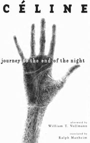Journey to the End of the Night ebook by Louis-Ferdinand Céline,Ralph Manheim,William T. Vollmann