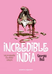 Incredible India ebook by Georges Bess