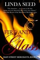 Fire and Glass ebook by Linda Seed
