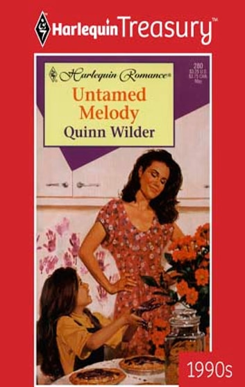 Untamed Melody ebook by Quinn Wilder