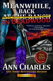 Meanwhile, Back in Deadwood ebook by Ann Charles