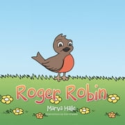 Roger Robin ebook by Marva Halle