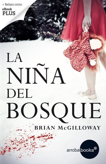 La niña del bosque ebook by Brian McGilloway