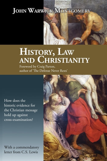 History, Law and Christianity ebook by John Warwick Montgomery