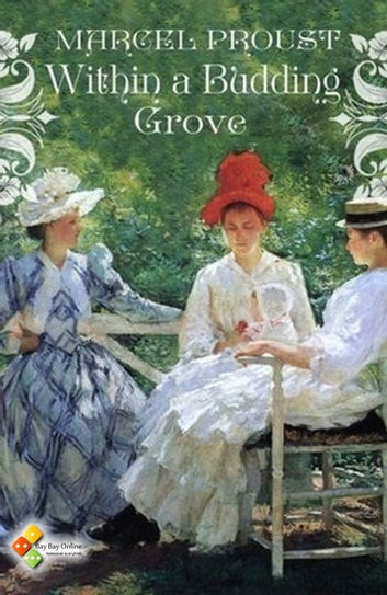 Within A Budding Grove ebook by Marcel Proust,Charles Kenneth Scott Moncrieff