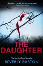 The Daughter ebook by Beverly Barton