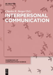 Interpersonal Communication ebook by Charles R. Berger