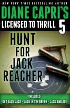 Licensed to Thrill 5 ebook by Hunt For Jack Reacher Series Thrillers Books 4-6