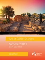 Adult Bible Studies Summer 2017 Teacher ebook by Kobo.Web.Store.Products.Fields.ContributorFieldViewModel