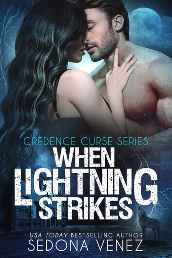 When Lightning Strikes ebook by Sedona Venez