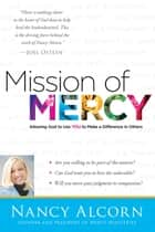 Mission of Mercy ebook by Nancy Alcorn