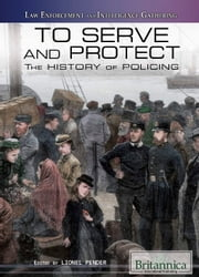 To Serve and Protect ebook by Lionel Pender, Jacob Steinberg