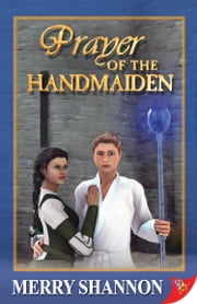 Prayer of the Handmaiden ebook by Merry Shannon