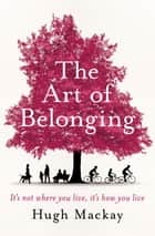 The Art of Belonging ebook by