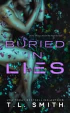 Buried in Lies ebook by T.L Smith