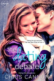 The Dating Debate ebook by Chris Cannon