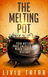 the melting pot ebook di liviu tatar 9781483525822 kobo