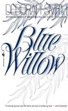 Blue Willow ebook by Deborah Smith