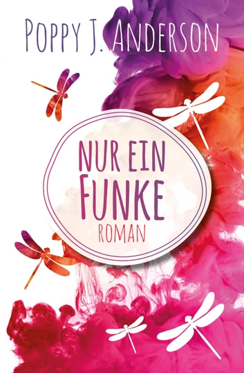 Nur ein Funke ebook by Poppy J. Anderson