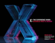 X - The Experience When Business Meets Design ebook by Brian Solis