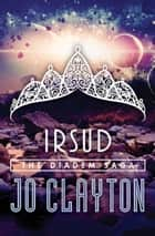 Irsud ebook by Jo Clayton