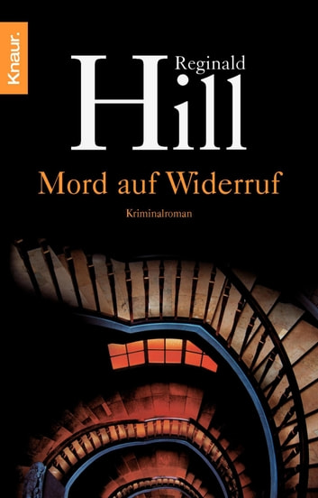 Mord auf Widerruf - Kriminalroman eBook by Reginald Hill