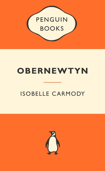 The Obernewtyn Chronicles Volume 1 - Popular Penguins ebook by Isobelle Carmody