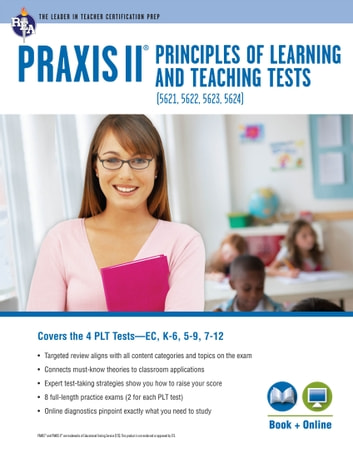 PRAXIS II PLT EC, K-6, 5-9, 7-12 Book + Online ebook by Mr. John Allen